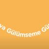 73_DUNYA GULUMSEME GUNU